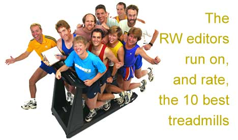 The RW editors run on, and rate, the 10 best treadmills